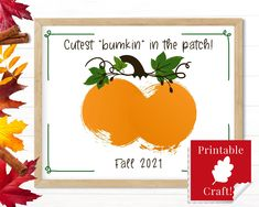 Baby's First Fall Keepsake, Baby Bum Bottom Print, Cutest Bumkin in the Patch, Fall Pumpkin Printable DIY by HolaSunshineDesigns on Etsy Baby Crafts, Toddler Crafts, Crafts To Do, Crafts For Kids, Pumpkin Art, Cute Pumpkin, Baby In Pumpkin, Babys First Thanksgiving, October Crafts