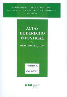 DERECHO (Actas de derecho industrial y derecho de autor : vol. 32 / 2011-2012)