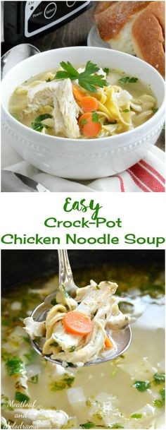 Easy Crock-Pot Chicken Noodle Soup - Comfort food made entirely in the slow cooker!