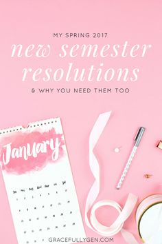 New Year's Resolutions are so last year... make this your best semester yet with New Semester Resolutions!
