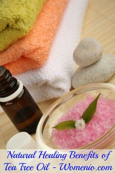 Natural Healing Benefits of Tea Tree Oil - Top 15 Aromatherapy Oils and Their Therapeutic Benefits