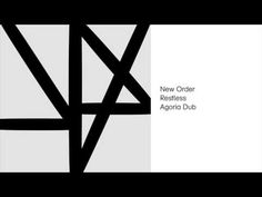 New Order - Restless (Agoria Dub) (Official Audio)