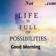 Good Morning Images With Quotes, Good Morning Wishes Positive Good Morning Quotes, Happy Morning Quotes, Good Morning Image Quotes, Morning Quotes Images, Good Morning Images Hd, Good Morning Inspirational Quotes, Good Morning Messages, Good Morning Greetings, Good Morning Good Night