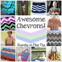 Fiber Flux...Adventures in Stitching: Awesome Chevrons! 15 Free Crochet Patterns...