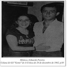 """Mônica e Eduardo Pereira. Coluna do Gil """"Gente"""" do A Crítica de 24 de dezembro de 1982."""