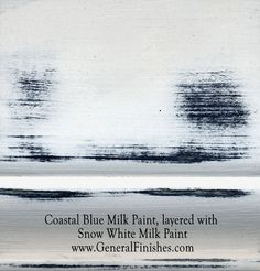 "Coastal Blue Milk Paint, layered with Snow White by GeneralFinishes. Not really a ""milk"" paint but a smooth-working, 100% water base acrylic paint, great for indoor/outdoor  furniture & projects - visit http://www.generalfinishes.com/retail-products/water-base-milk-paints-glazes. Intermixable from can - easier to use than chalk paint! Mix it, lighten it, distress it, glaze it, antique it. Buy at Rockler & Woodcraft Woodworking stores. Find more stores at…"