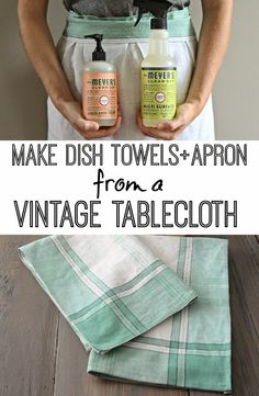 Best DIY Projects: Learn how to turn a worn tablecloth into dish towels and aprons! Adorably easy DIY project!