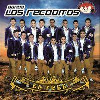 El Free by Banda Los Recoditos