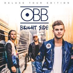 OBB Bright Side- Deluxe Tour Edition...I got this CD from Winter Jam...so good!