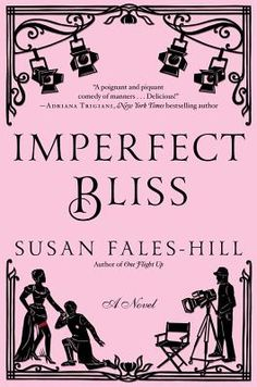 Imperfect Bliss  by Susan Fales-Hill