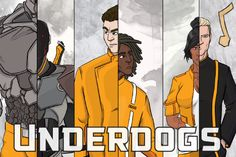 Underdogs: First Postcard.  First hand out I did, the front.