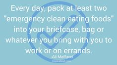 """Tip 16: Plan Ahead- stay on track by keeping """"emergency clean foods"""" with you #EatCleanIn2016"""