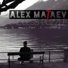 "Alex Mataev - One and Only (Album ""Endless Puzzle"") by Alex Mataev on SoundCloud All About Music, My King, One And Only, Puzzle, Album, Puzzles, Puzzle Games, Card Book, Riddles"