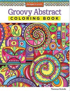 Groovy Abstract Coloring Book - Enter a world of creative self-expression with this relaxing coloring book for grownups. Inside you ll find 30 amazing art activities that will take you on an inspiring adventure of patterning, shading, and coloring. These awesome abstract designs offer a fun and easy way to unleash your inner artist. Thaneeya McArdle s transcendental art explores a visual language of shape, form, line, and color. Each vibrantly detailed illustration is designed to exercise…