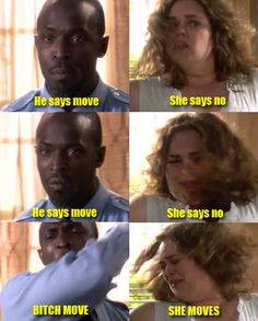 Bitch move! She moves.
