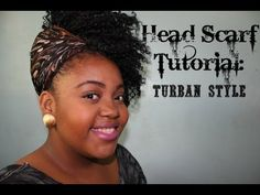 ▶ [HOW TO] Head Scarf/Headwrap Tutorial: Turban Style. Great for old twistouts, two-strands, bantus or braids.