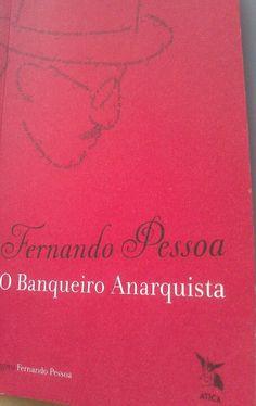 O Banqueiro Anarquista, Fernando Pessoa