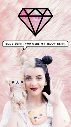 Melanie Martinez Edit! Teddy Bear #2!