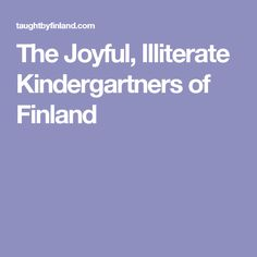 The Joyful Illiterate Kindergartners Of >> 157 Best Children Images In 2019 Parenting Baby Learning Childcare