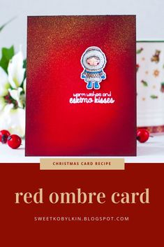 Tips on ink blending for a beaming effect. This card is made with Pink And Main Eskimo Kisses stamps Christmas Ideas, Christmas Cards, Eskimo Kiss, Red Ombre, Card Making Tutorials, Clear Stamps, Winter Holidays, Hello Everyone, Colouring