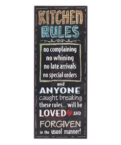 Look what I found on #zulily! Tall 'Kitchen Rules' Wall Sign by GANZ #zulilyfinds