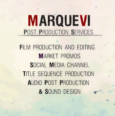 MARQUE VI Post Production Services postproduction, filmproduction, editing, market promos, social media channel, audio post production, sound design, title sequence production