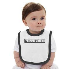 Killin'it Baby Bib