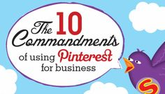 10 Commandments of Pinterest for Business
