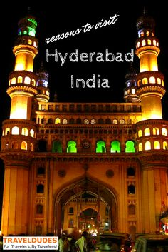 Reasons to Visit Hyderabad, India in 2015 | Traveldudes.org
