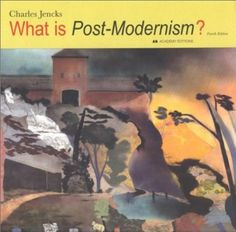 What is Post-Modernism? (What Isà?): Amazon.co.uk: Charles Jencks: Books