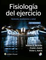 Fisiología del ejercicio : nutrición, rendimiento y salud / William D. McArdle, Frank I. Katch, Victor L. Katch
