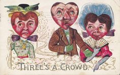 1909 Valentine Postcard - Three's a Crowd, Heart-Shaped Heads, from and to a man #ValentinesDay