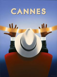 This poster uses few words since CANNES film festival is very famous is the world, and the images show the expectations of filmmakers. Retro Poster, Art Deco Posters, Poster Ads, Advertising Poster, Vintage Travel Posters, Film Poster, Film Festival Poster, Cannes Film Festival 2015, Vintage Advertisements