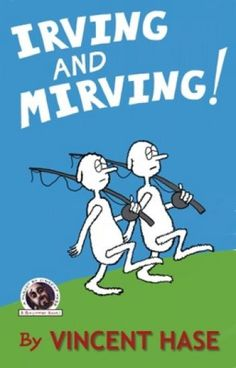 Irving And Mirving