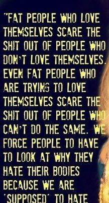 Phat-Fat....Love your self