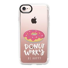 Don't worry be happy with donut - iPhone 7 Case And Cover (140 ILS) ❤ liked on Polyvore featuring accessories, tech accessories, iphone case, apple iphone case, clear iphone case, iphone cases and iphone cover case
