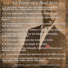These are but a few traits of a true gentleman. Being a male is a matter of birth, being a man is a matter of age, but being a gentleman is a matter of choice. Real Men Quotes, Love Quotes, Inspirational Quotes, Quotes Quotes, People Quotes, Being A Man Quotes, Lyric Quotes, Lying Men Quotes, Woman Quotes