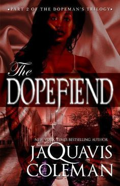 The Dopefiend Part 2 Dopeman's Trilogy Fiction Urban Story Book