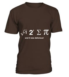 I Ate Sum Pi and it was Delicious T Shirts  #gift #idea #shirt #image #funny #job #new #best #top #hot #high-school