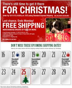 Cabela's >> sent 12/16/12 >> Time is almost up. Order now. Get it there by Christmas >> Listing order-by deadlines are nice, but nothing beats the visual clarity and familiarity of a calendar like the one in this Cabela's email. –Chad White, Principal of Marketing Research