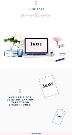 Style your life with our free June 2016 Wallpapers! Download your favorite style for desktop, laptop, tablet or smartphone and enjoy! http://www.spotebi.com/fitness-freebies/june-2016-wallpapers/