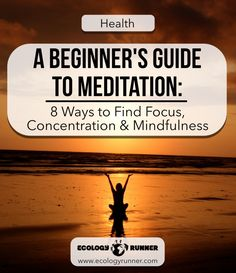 A Beginner's Guide to Meditation: 8 Ways to Find Focus, Concentration & Mindfulness | If you're hoping to start meditating, adding calm and control to your life, it's easy to get started. The great aspect of mindfulness and meditation is that not much is required other than a quiet spot and the motivation to start.  Still, it's hard to know if you're doing it right, or if it will really help. This beginner's guide to meditation is what's working for me and how I got started with meditation.