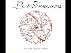 Lost Treasures - Concerto For Sonic Circles