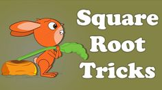 """You will learn about """"Square Root Tricks"""" in this video. To learn the tricks for finding square root of complete squares, we must memorise the squares of num..."""