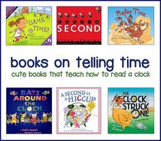 great list -- must have books on how to tell time