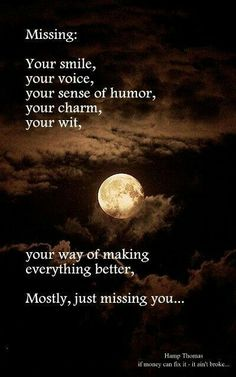 Mostly just missing you ~ Grief ~ Heartbroken ~ Heartbreak ~ Loss ~ Breakup Missing My Husband, Just Missing You, Love You, Miss Mom, Miss You Dad, Rip Daddy, Best Friend Poems, After Life, I Missed