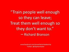 Train people well enough.jpg  #richardbransonquotes