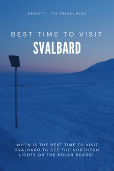 When is the best time to visit Svalbard? I'll guide you through the pros and cons of every season and give you my best tips on when you should visit Svalbard.