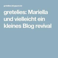 gretelies: Mariella und vielleicht ein kleines Blog revival
