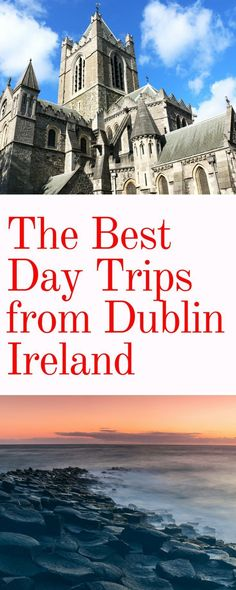Day Trips from Dublin: The best places to see on day trips from Dublin Ireland. Click here to find out the best things to see in stunning Ireland near Dublin.